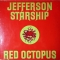 Jefferson Starship — Red Octopus