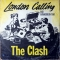 The Clash — London Calling And Armagideon Time