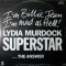 Lydia Murdock — Superstar