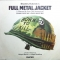 Various Artists — Full Metal Jacket (I Wanna Be Your Drill Instructor)